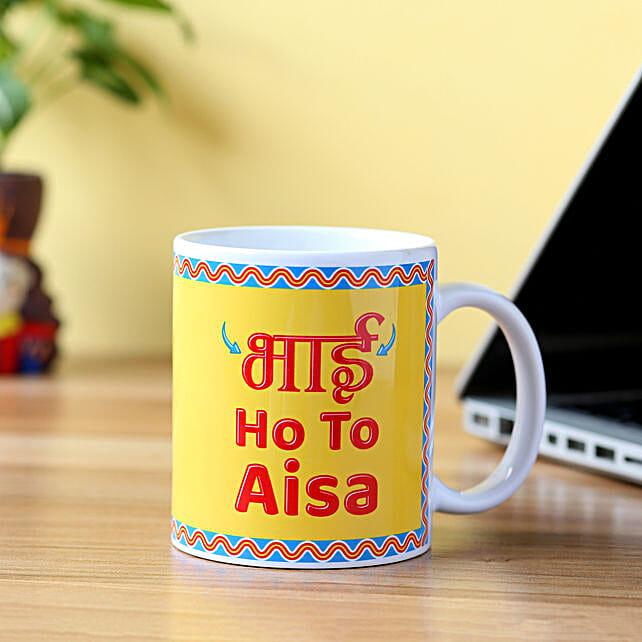 Bhai Ho To Aisa Printed Mug: Bhai Phota Gifts for Brother