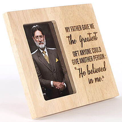 My Father Believed In Me Personalised Photo Frame: Fathers Day Photo Frame Gifts